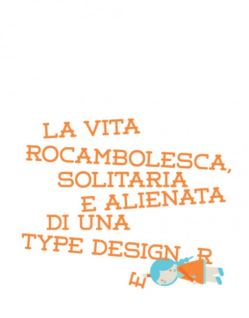 11_The Life Of a Type Designer