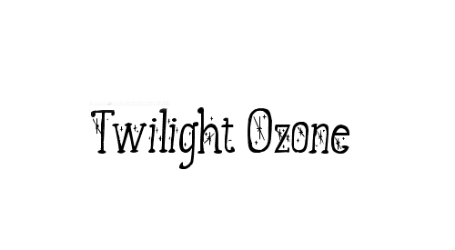 Twilight Ozone