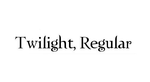 Twilight, Regular