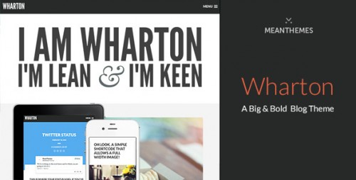 Wharton - Bold WordPress Blog Theme