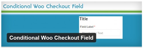 Conditional Woo Checkout Field