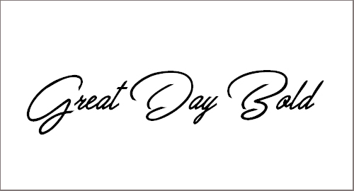 Great Day Bold Personal Use Font